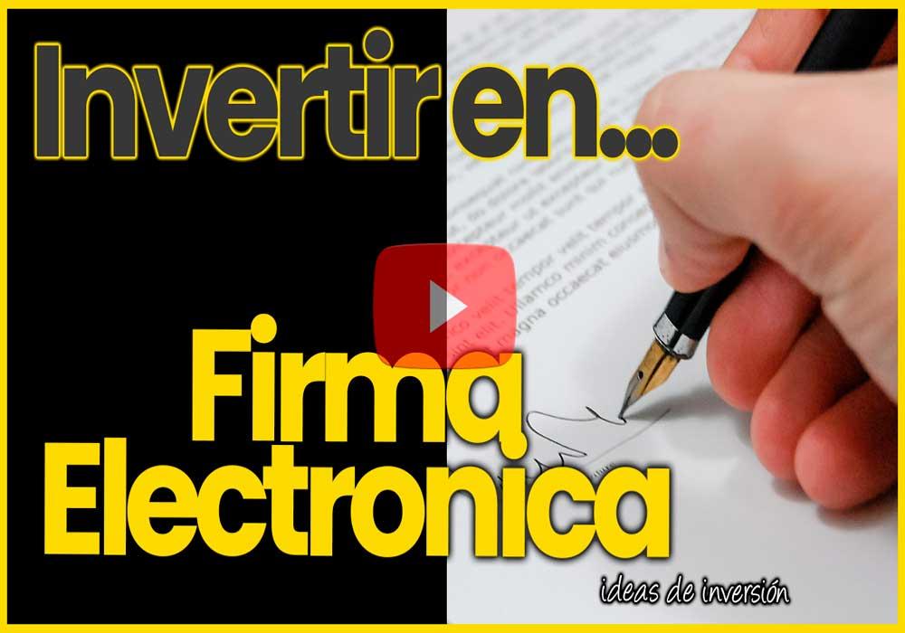 INVERTIR en BOLSA en FIRMA ELECTRÓNICA