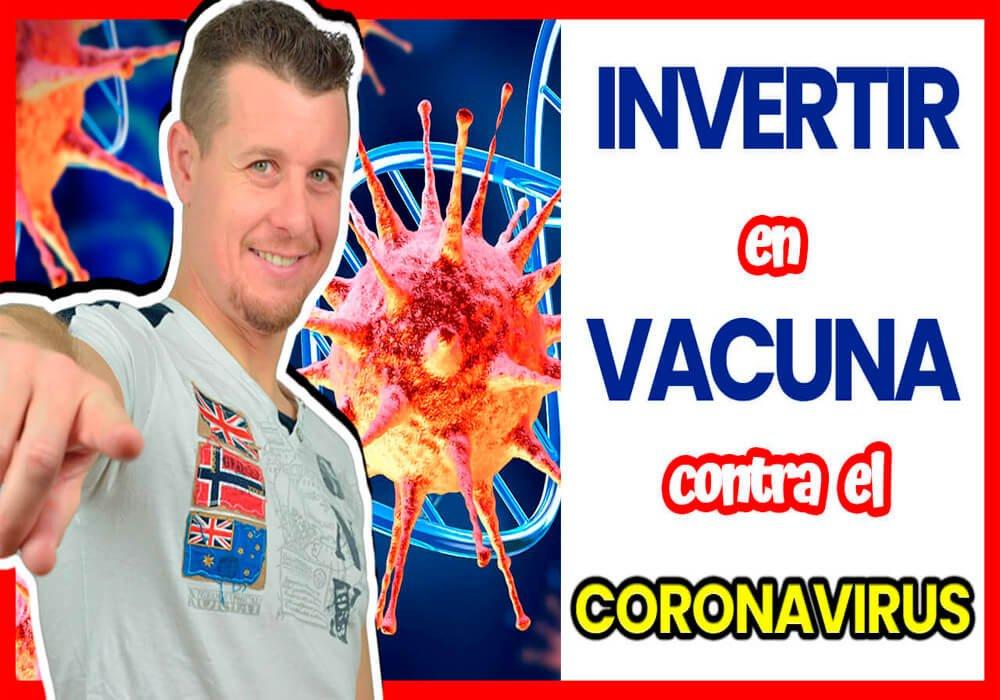 Invertir en BOLSA en la VACUNA contra el CORONAVIRUS (COVID-19)