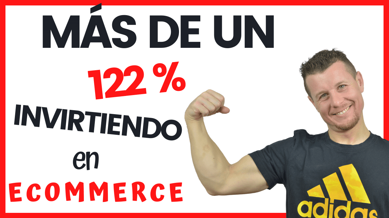 Más de un 122% invirtiendo en eCommerce