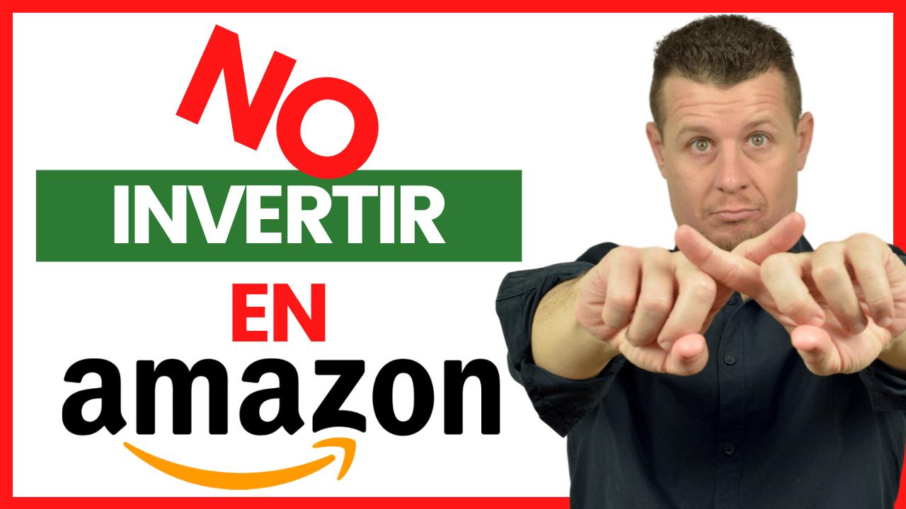 Invertir con sentido en Amazon